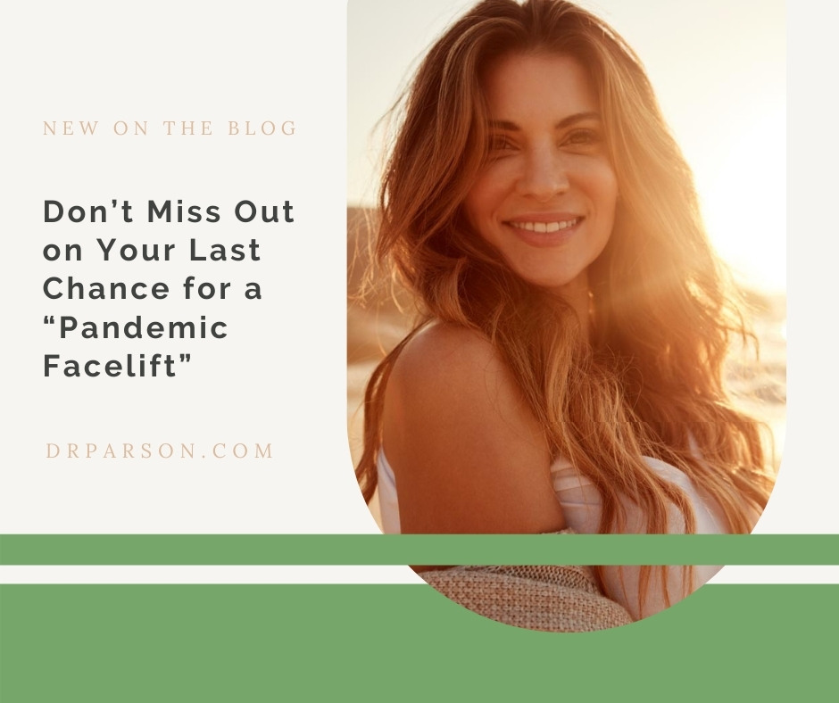 "Your Last Chance for a ""Pandemic Facelift"" 