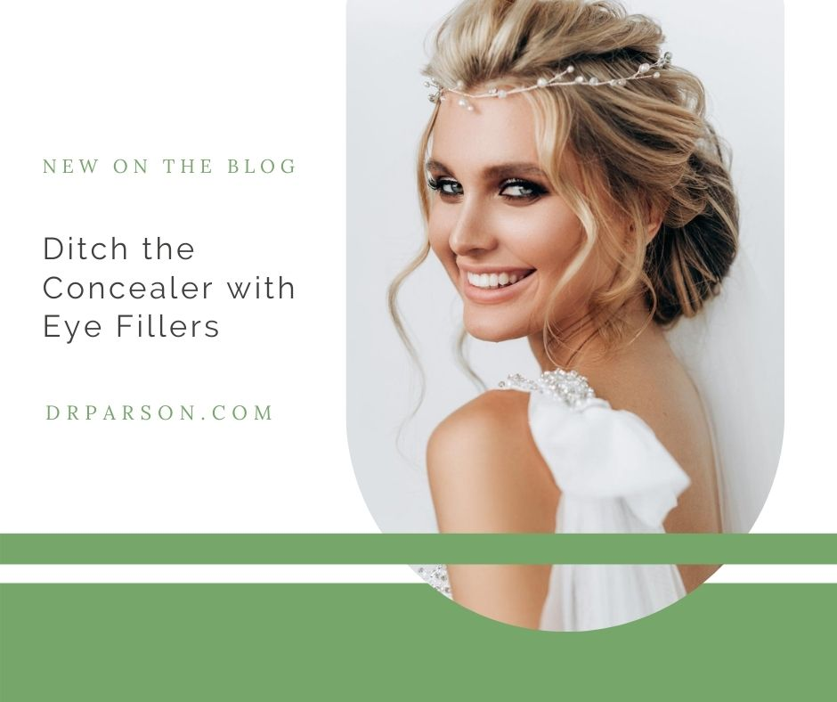 Ditch the Concealer with Eye Fillers | Dr. Shaun Parson, Scottsdale