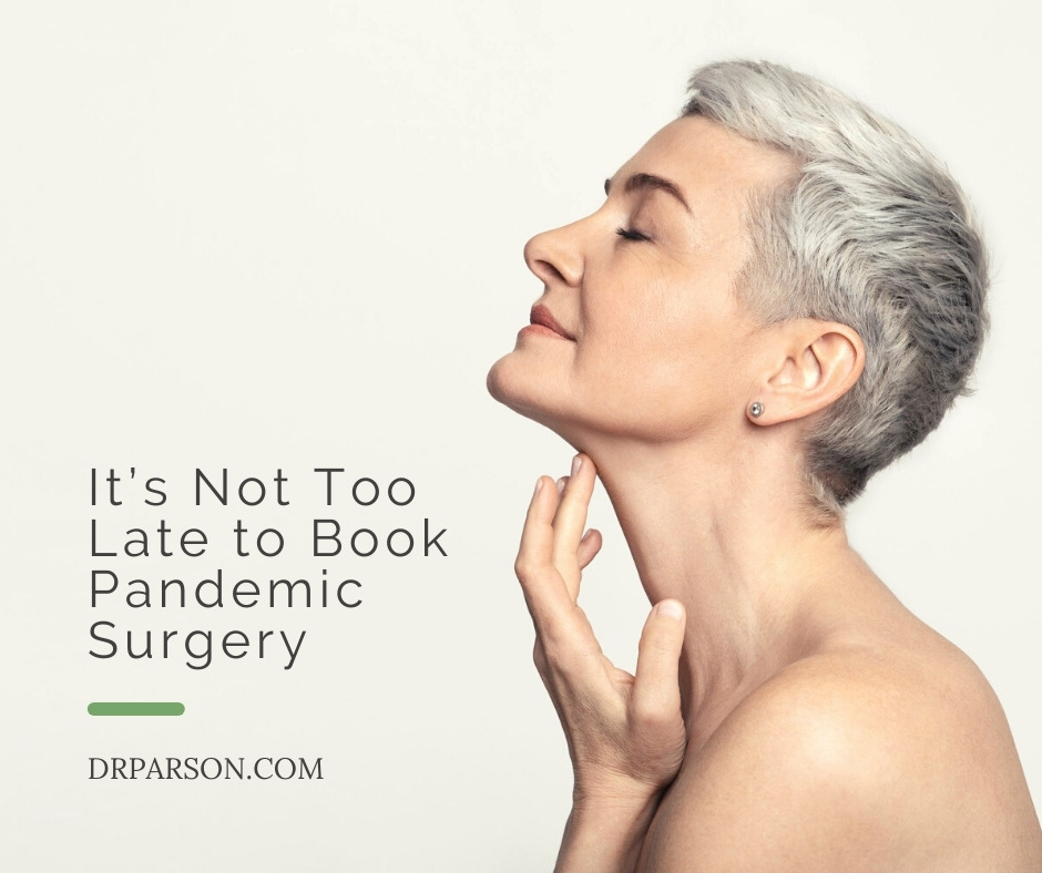 It's Not Too Late to Book Pandemic Surgery   Dr. Shaun Parson, Scottsdale